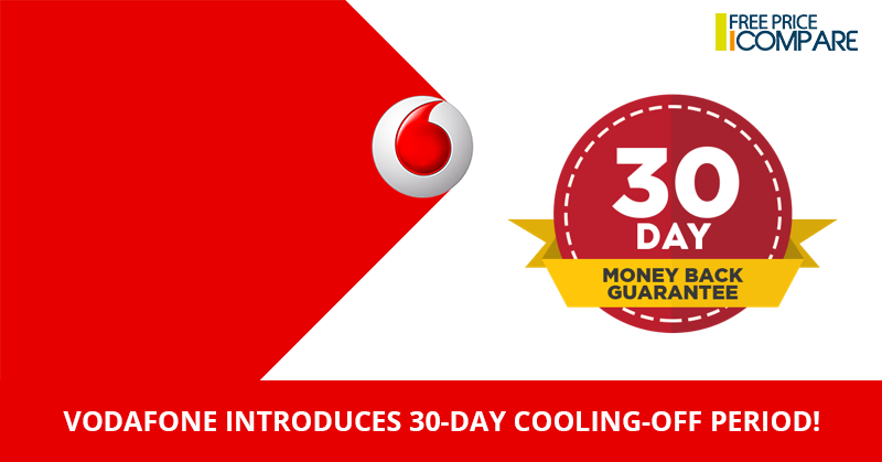 Vodafone-introduces-30-day-cooling-off-period-1